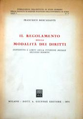 Il regolamento della modalità dei diritti.