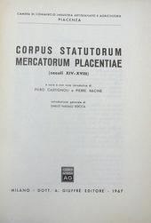 Corpus Statutorum Mercatorum Placentiae (sec. XIV-VIII)
