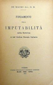 Fondamento della imputabilità nella dottrina e nel cod.