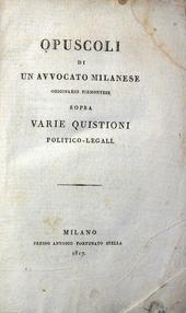 Opuscoli di un Avvocato milanese originario piemontese.