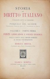 Storia del diritto italiano. Fonti, legislaz. e scienza