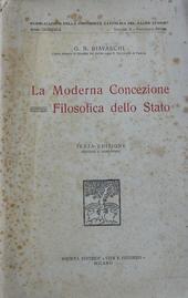 La Moderna Concezione Filosofica dello Stato. 3a ed.