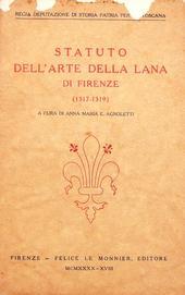 Statuto dell'Arte della Lana di Firenze (1317-19).