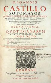 Del Castillo. Quotidianarum Controversiarum Iuris