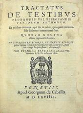 23 Autori per il De Testibus curato da Ziletti nel 1569