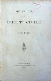 3 opuscoli. Quistioni di dir. civ., Ripetiz. dell'Indeb