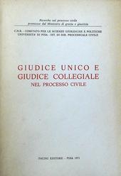 Giudice unico e giudice collegiale nel processo civile.